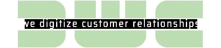 we digitize customer relationships